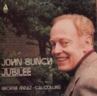 JOHN BUNCH John Bunch Trio : Jubilee (aka  It's Love In The Spring) album cover
