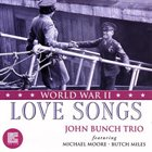 JOHN BUNCH Love Songs of World War II album cover