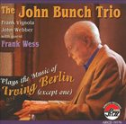 JOHN BUNCH Plays the Music of Irving Berlin album cover