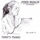 JOHN BUNCH Tony's Tunes album cover