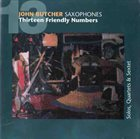 JOHN BUTCHER 13 Friendly Numbers album cover