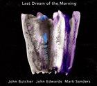 JOHN BUTCHER Last Dream of the Morning album cover
