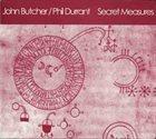 JOHN BUTCHER Secret Measures (with Phil Durrant) album cover