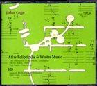 JOHN CAGE Atlas Eclipticalis & Winter Music / 103 album cover