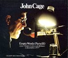 JOHN CAGE Empty Words (Part III) Live album cover