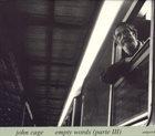 JOHN CAGE Empty Words (Parte III) album cover