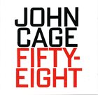 JOHN CAGE Fifty-Eight album cover