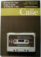 JOHN CAGE Il Treno Di Cage / Cage's Train / Le Train De Cage album cover
