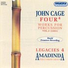 JOHN CAGE John Cage / Amadinda Percussion Group : Four⁴ · Works For Percussion Vol.3 (1991) album cover