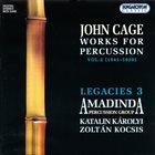 JOHN CAGE John Cage / Amadinda Percussion Group, Katalin Károlyi, Zoltán Kocsis : Works For Percussion Vol.2 (1941 - 1950) album cover