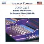 JOHN CAGE John Cage - Boris Berman : Sonatas And Interludes For Prepared Piano (1946-48) album cover