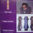 JOHN CAGE John Cage, Claudio Crismani : Etudes Australes album cover