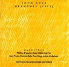 JOHN CAGE John Cage - daswirdas : Branches album cover