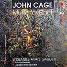 JOHN CAGE John Cage - Ensemble Avantgarde, Salome Kammer, Leipziger Streichquartett : Music For Eight (Chamber Music) album cover