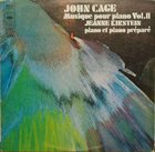 JOHN CAGE John Cage - Jeanne Kirstein : Musique Pour Piano Vol. II album cover