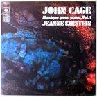 JOHN CAGE John Cage - Jeanne Kirstein : Musique Pour Piano, Vol.1 album cover