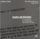 JOHN CAGE John Cage - Philipp Vandré : The Piano Works 2 - Sonatas And Interludes For Prepared Piano album cover