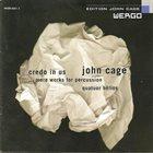 JOHN CAGE John Cage - Quatuor Hêlios : ...More Works For Percussion album cover