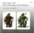 JOHN CAGE John Cage / Sofia Gubaidulina - Julius Berger : One⁸ / Zehn Präludien album cover