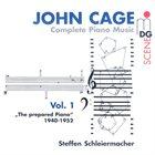 JOHN CAGE John Cage - Steffen Schleiermacher : Complete Piano Music Vol. 1 - The Prepared Piano 1940-1952 album cover
