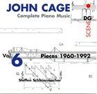 JOHN CAGE John Cage - Steffen Schleiermacher : Complete Piano Music Vol. 6 - Pieces 1960-1992 album cover