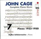 JOHN CAGE John Cage - Steffen Schleiermacher : Complete Piano Music Vol. 7 (Pieces 1933-1950) album cover