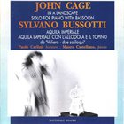 JOHN CAGE John Cage - Sylvano Bussotti : In A Landscape / Solo For Piano With Bassoon / Da