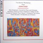 JOHN CAGE John Cage - The Barton Workshop : The Barton Workshop Plays John Cage album cover