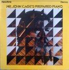 JOHN CAGE Mr. John Cage's Prepared Piano (aka Sonatas & Interludes for Prepared Piano) album cover