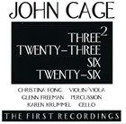 JOHN CAGE Three², Twenty-Three, Six, Twenty-Six album cover
