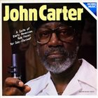 JOHN CARTER A Suite Of Early American Folk Pieces For Solo-Clarinet album cover