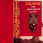 JOHN CARTER Dauwhe album cover