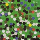 JOHN CARTER Fields album cover