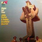 JOHN CARTER John Carter & Bobby Bradford Quartet : Flight For Four album cover