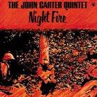 JOHN CARTER Night Fire album cover