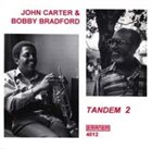 JOHN CARTER Tandem 2 (with Bobby Bradford) album cover