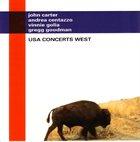 JOHN CARTER USA Concerts West (with Andrea Centazzo, Vinnie Golia , Gregg Goodman) album cover