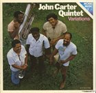 JOHN CARTER Variations on Selected Themes for Jazz Quintet album cover