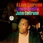 JOHN COLTRANE A Love Supreme : Live In Seattle album cover