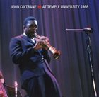 JOHN COLTRANE At Temple University 1966 album cover