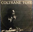 JOHN COLTRANE Coltrane Time album cover
