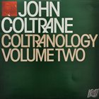 JOHN COLTRANE Coltranology Volume Two (aka Live In Stockholm - 1963) album cover