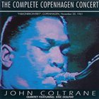 JOHN COLTRANE Complete 1961 Copenhagen Concert album cover