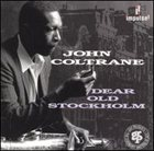 JOHN COLTRANE Dear Old Stockholm album cover