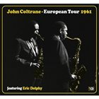 JOHN COLTRANE European Tour 1961 album cover