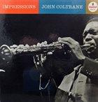 JOHN COLTRANE Impressions album cover