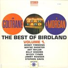 JOHN COLTRANE John Coltrane & Lee Morgan : The Best Of Birdland: Volume 1 (aka John Coltrane / Lee Morgan) album cover