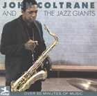 JOHN COLTRANE John Coltrane and the Jazz Giants album cover