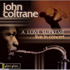 JOHN COLTRANE Just Jazz: A Love Supreme: Live in Concert album cover