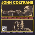 JOHN COLTRANE Live at Birdland and the Half Note album cover